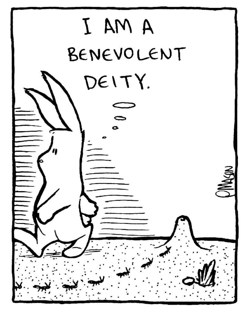 ROONIE: I am a benevolent deity.