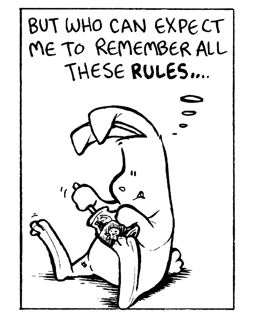 ROONIE: But who can expect me to remember all these RULES...