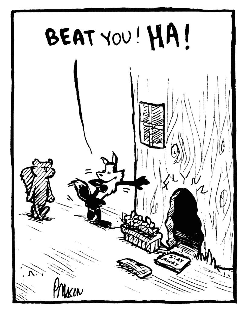 PITTMAN: BEAT you! HA!