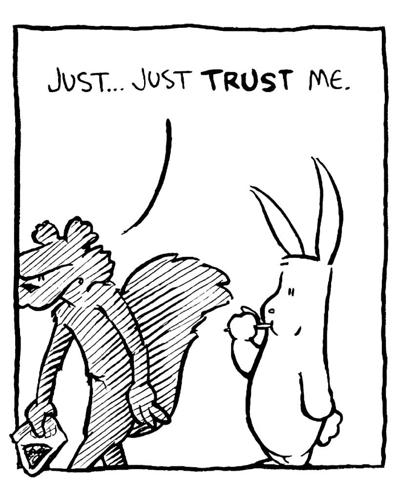 FLYNN: Just... just TRUST me.