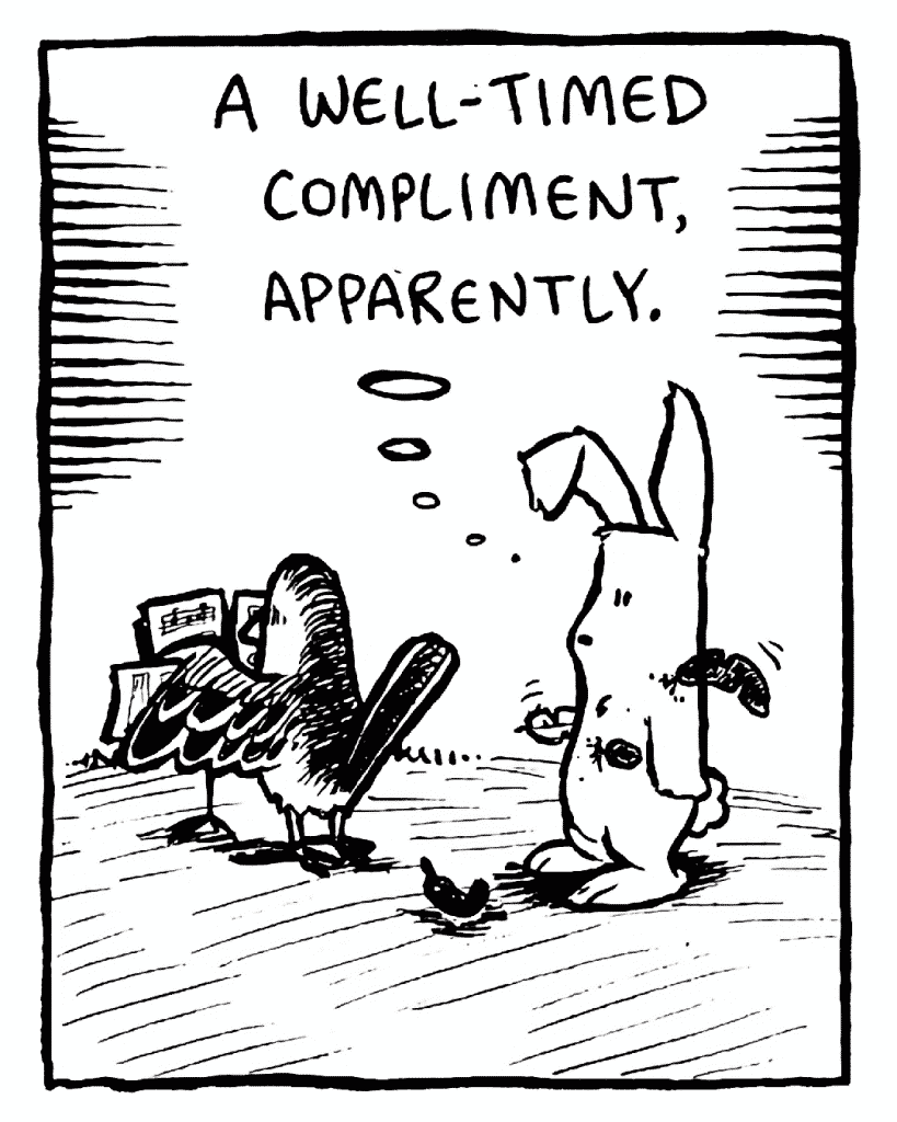 ROONIE: A well-timed compliment, apparently.