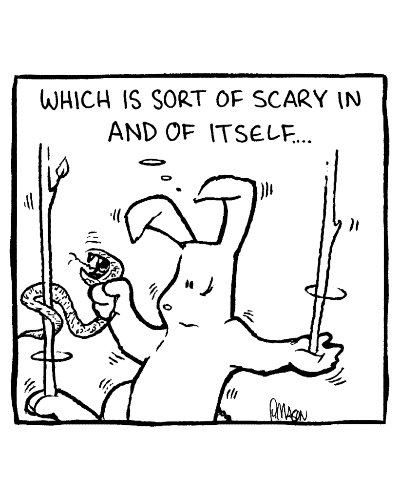 ROONIE: Which is sort of scary in and of itself...