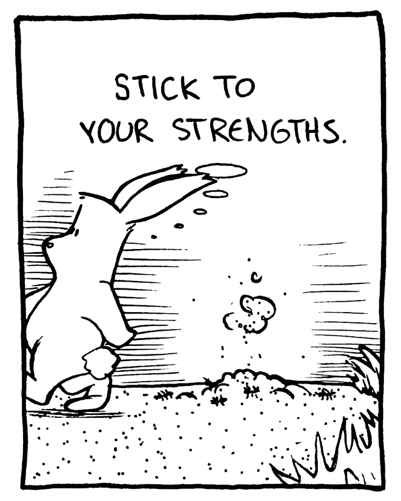 ROONIE: Stick to your strengths.