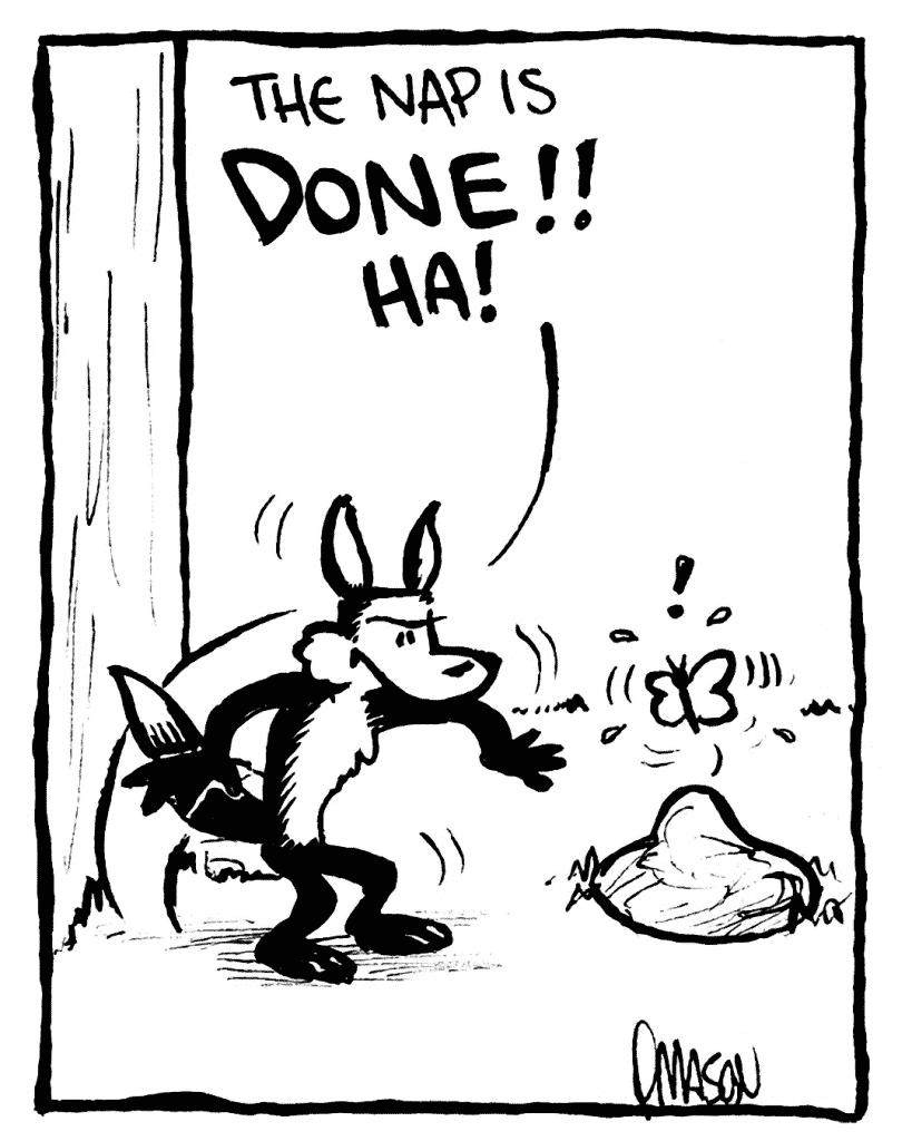 PITTMAN: The nap is DONE!! HA!