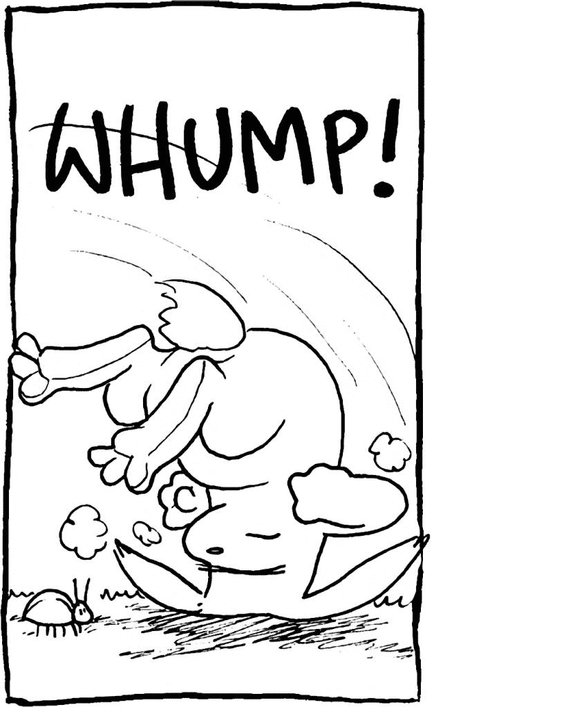 SOUND: WHUMP!