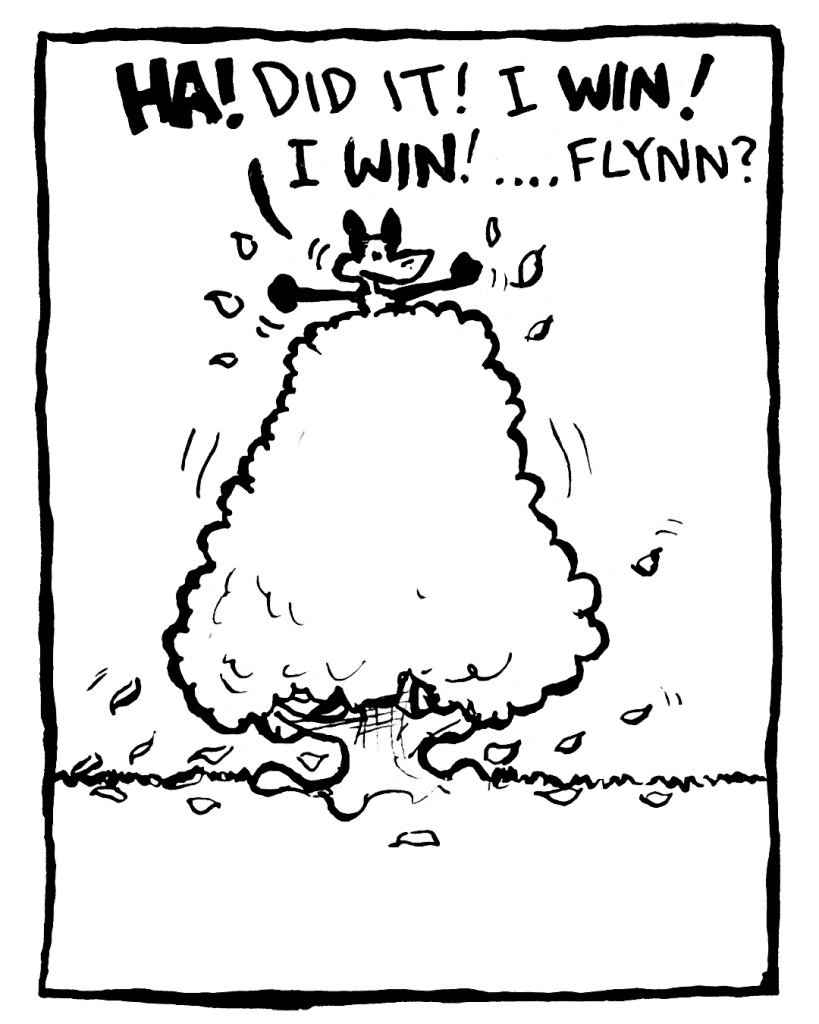 PITTMAN: HA! Did it! I WIN! I WIN! ... Flynn?