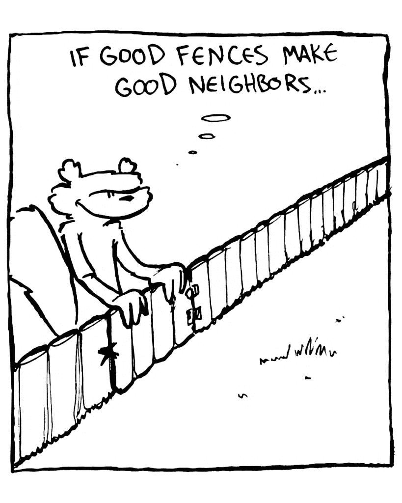 FLYNN: If good fences make good neighbors...