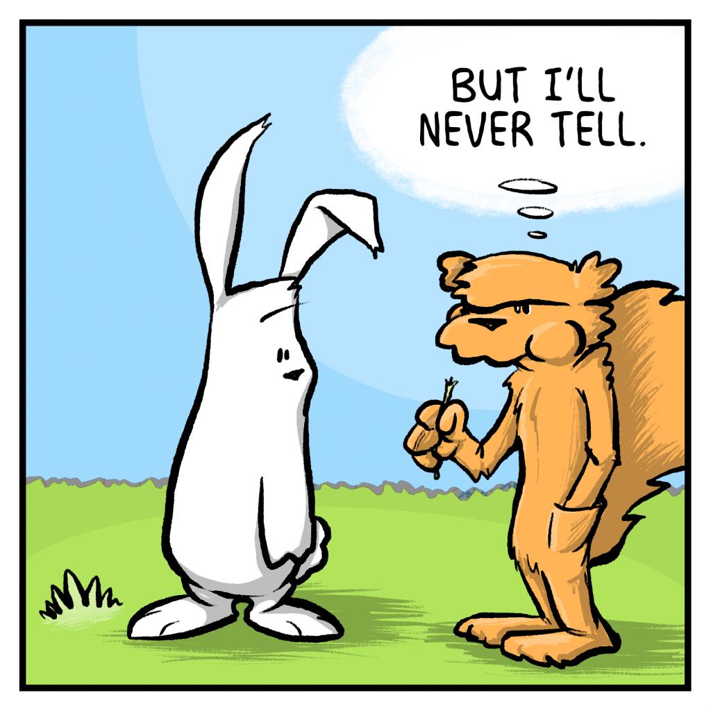 FLYNN: But I'll never tell.