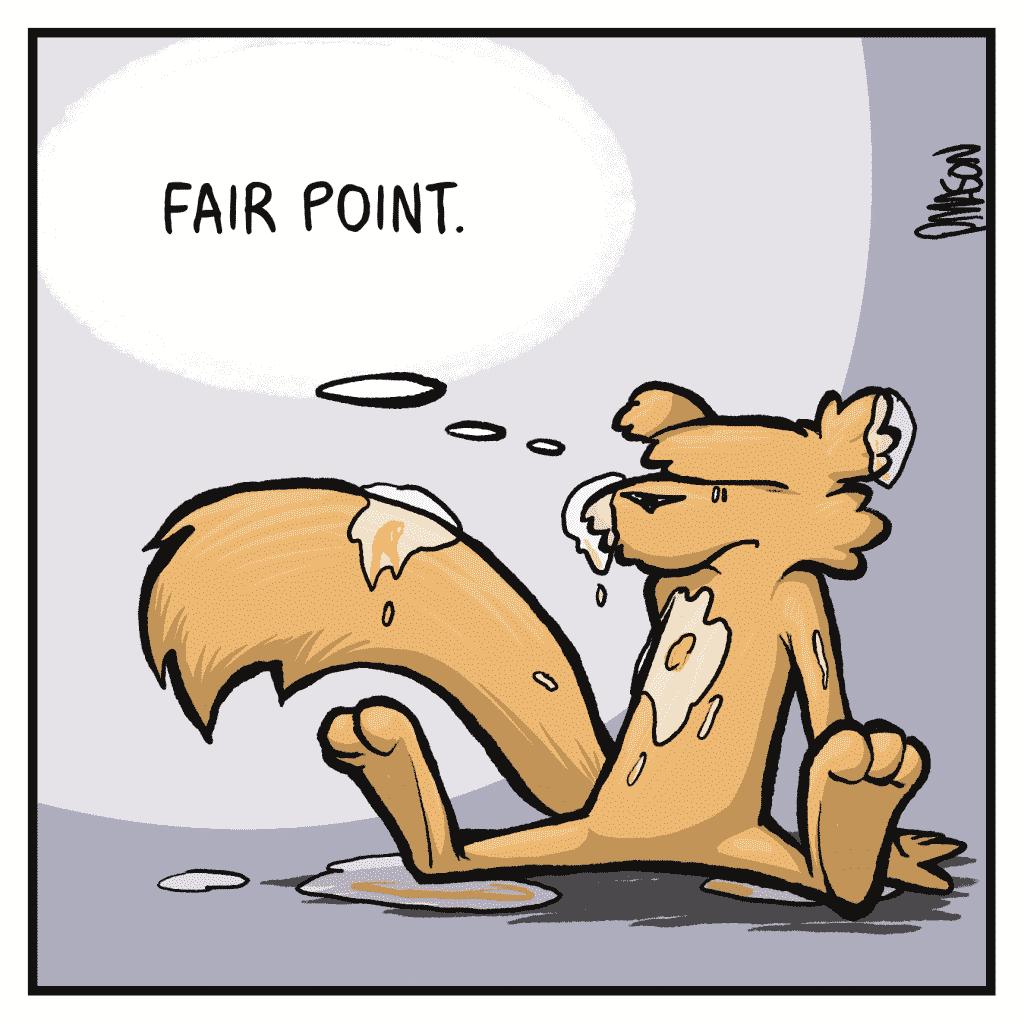 FLYNN: Fair point.