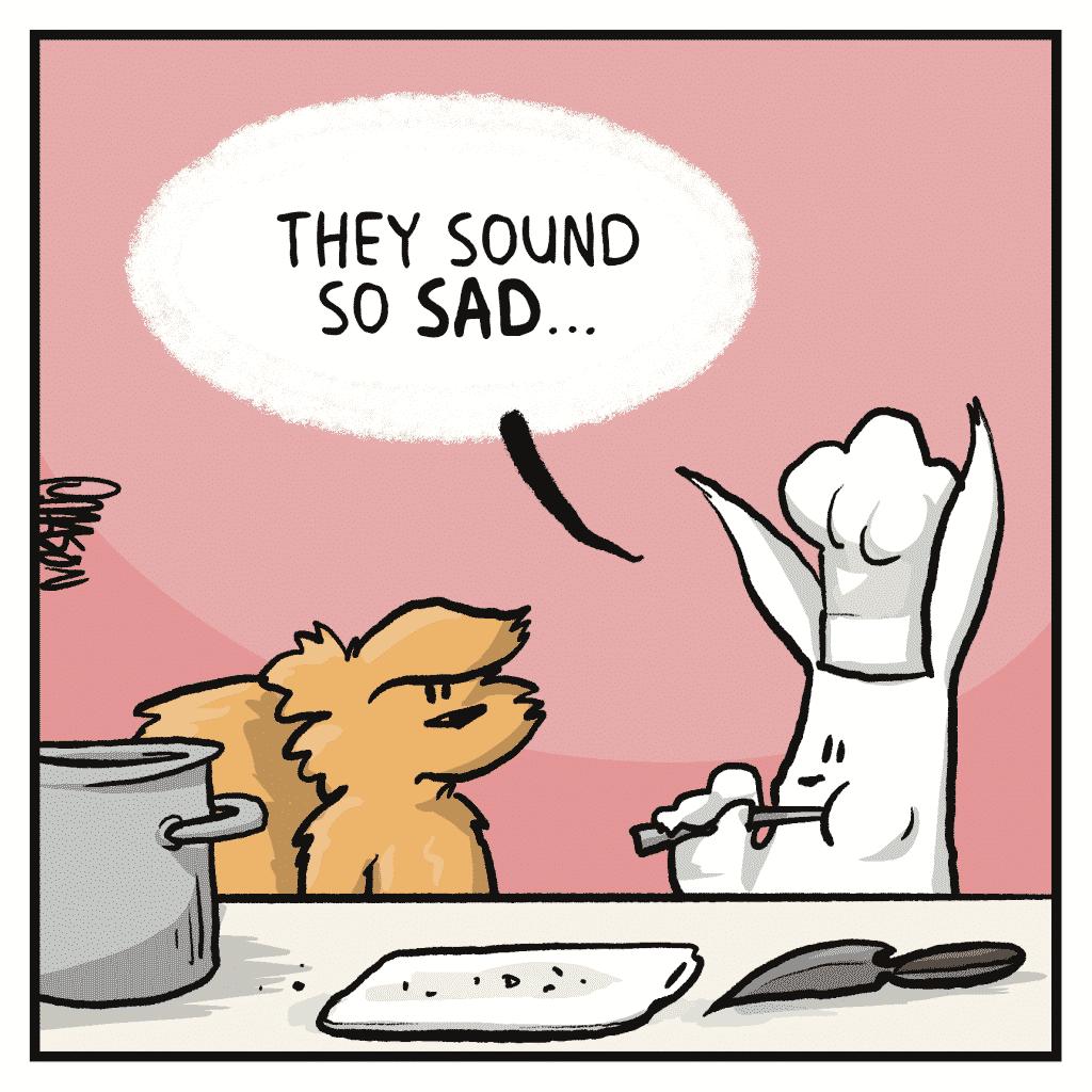 ROONIE: They sound so SAD...