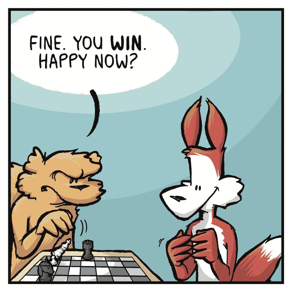 FLYNN: Fine. You WIN. Happy now?